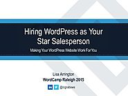 Hiring WordPress as Your Star Salesperson | WordCamp Raleigh 2015