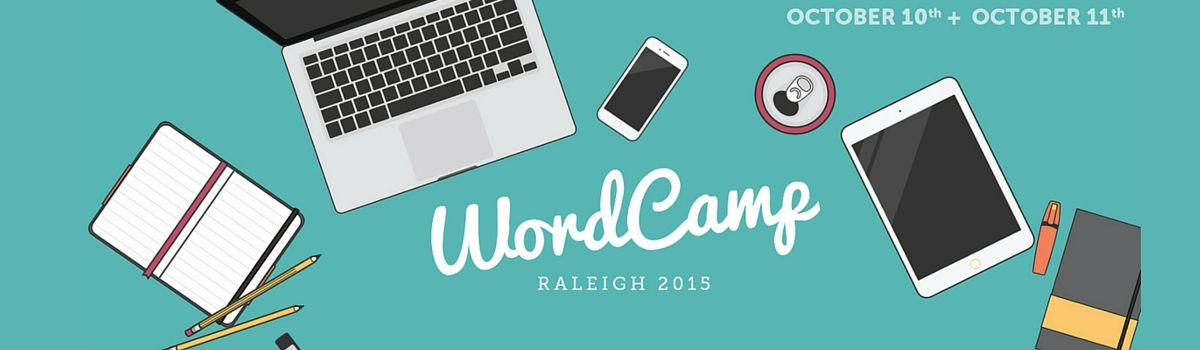 Headline for What I Learned at WordCamp Raleigh 2015 #wcraleigh