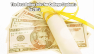 The Best Online Jobs for College Students in 2015
