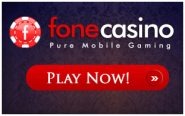 "FONECASINO.COM LAUNCHED - ""Pure Mobile Gaming"""