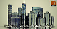 Are You Looking For Real Estate Jobs?