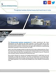 The Global Market Massive Growth of pharmaceutical machines in India