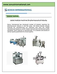 Sophisticated modular machines for pharmaceutical sector
