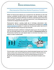 Generic Pharmaceutical Machines Market to Grow 6% by 2021