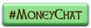 #moneychat - 5PM PST Every Monday
