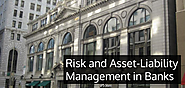 Risk and Asset-Liability Management in Banks