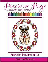 Precious Pugs: A Lap Dog Colouring Book for Adults (Paws for Thought) (Volume 2) Paperback – June 13, 2016