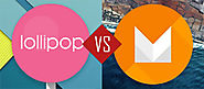 What Difference Developers Can Notice Between Android Marshmallow And Lollipop While App Development?