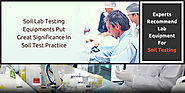 Soil Lab Testing Equipments Put Great Significance In Soil Test Practice