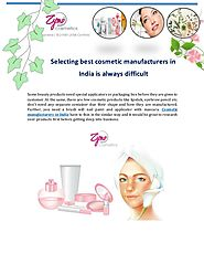 How to Find Best Cosmetic Manufacturer in India is Always Complex