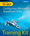 MCTS Self-Paced Training Kit (Exam 70-667): Configuring Microsoft® SharePoint® 2010