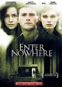 Enter Nowhere (2011) | After Dark Horror Movies