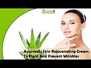 Ayurvedic Skin Rejuvenating Cream To Fight And Prevent Wrinkles
