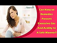 Can Natural Remedies Prevent Excessive Gas And Acidity In A Safe Manner?