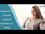Herbal Oil To Prevent Dandruff And Hair Loss Safely