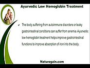 Ayurvedic Low Hemoglobin Treatment To Prevent Anemia Safely