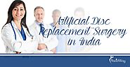 Artificial Disc Replacement Surgery in India | Orthopedics in Asia