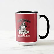 Firefighter Coffee Mugs Make a Great Birthday Gift! - Cool and Fun Stuff for Firefighters