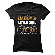 I'm a Firefighter's Daughter