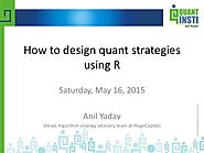 "How to design quant trading strategies using ""R""?"