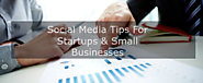Little-Know Social Media Tips For Small-Business Owners