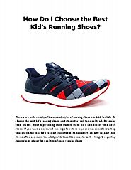 How Do I Choose the Best Kid's Running Shoes