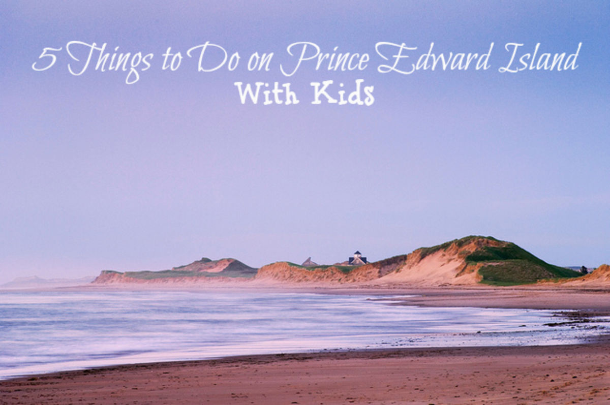 Headline for 5 Things to Do on Prince Edward Island with Kids
