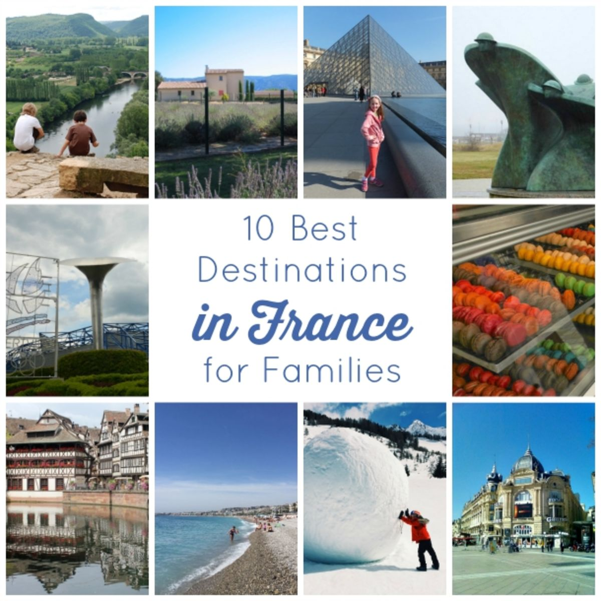Headline for 10 Best Destinations in France for Families