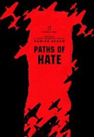 Paths of Hate (2010)