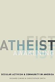 Atheist awakening : secular activism and community in America