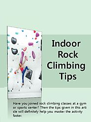 Indoor Rock Climbing Tips