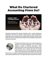 What Do Chartered Accounting Firms Do?