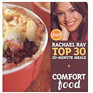 Comfort Food: Rachael Ray Top 30 30-Minute Meals - Kitchen Things