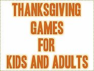 Thanksgiving Games For Kids and Thanksgiving Games For Adults