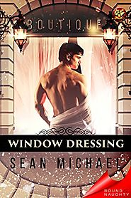 Window Dressing (Bound To Be Naughty)