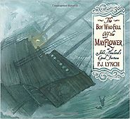 The Boy Who Fell Off the Mayflower
