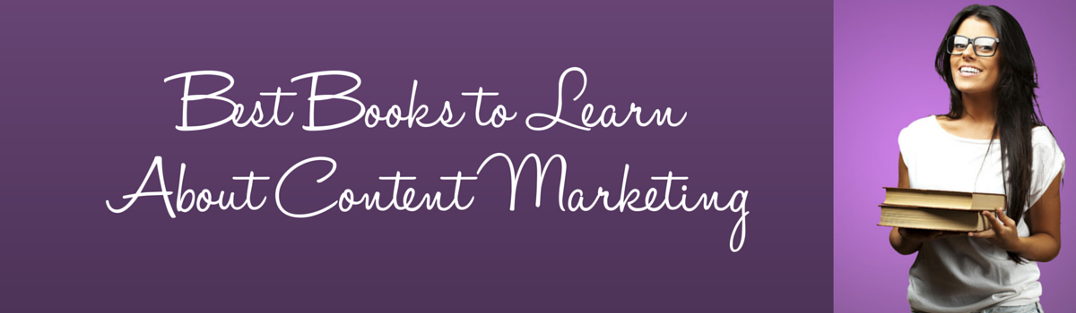 Headline for Best Books for People to Learn About Content Marketing
