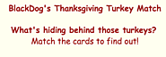 BlackDog's Thanksgiving Turkey Match Game