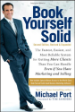 Book Yourself Solid: The Fastest, Easiest, and Most Reliable System for Getting More Clients Than You Can Handle Even...