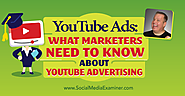 YouTube Ads: What Marketers Need to Know About YouTube Advertising