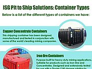 ISG Pit to Ship Solutions: Container Types