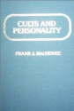 Cults and Personality: Frank J. Machovec: Books