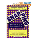 Snapping: America's Epidemic of Sudden Personality Change, 2nd Edition: Flo Conway, Jim Siegelman
