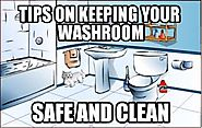 Tips on Keeping your washroom Safe and Clean