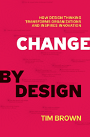 Change by Design - author: Tim Brown