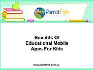 Benefits Of Educational Mobile Apps For Kids