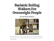 Bariatric Rolling Walkers For Overweight People