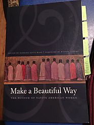 """Make a Beautiful Way"" by Mann, McGowan, Maracle, and Allen"