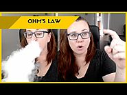 Vaping for Beginners - Ohm's Law, Coil Resistance, Settings
