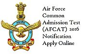 AFCAT 1 2016 Online Registration is Going to Start - Recruitment Exams, Exam Preparation, Exam Results